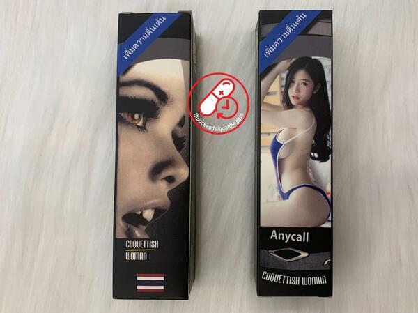 AnyCall Thái Lan - Thuốc kích dục nữ chính hãng COQUETTISH WOMAN
